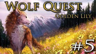 Dreams Sent from a Wolf SPIRIT?! 🐺 WOLF QUEST 3: Golden Lily • #5