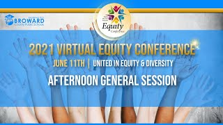 Afternoon General Session - United In Equity & Diversity
