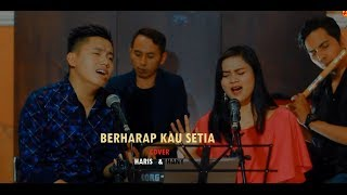 Download Video BERHARAP KAU SETIA  D'WAPINZ COVER HARIS & HANY ( KAROKE Verson) MP3 3GP MP4