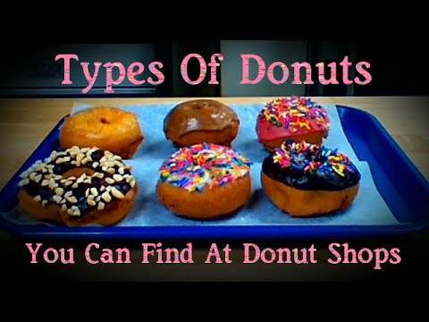 TYPES OF DONUTS YOU CAN FIND AT DONUT SHOPS
