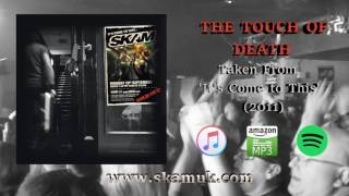 SKAM - The Touch of Death (Official Audio)