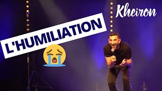 L'humiliation - 60 minutes avec Kheiron