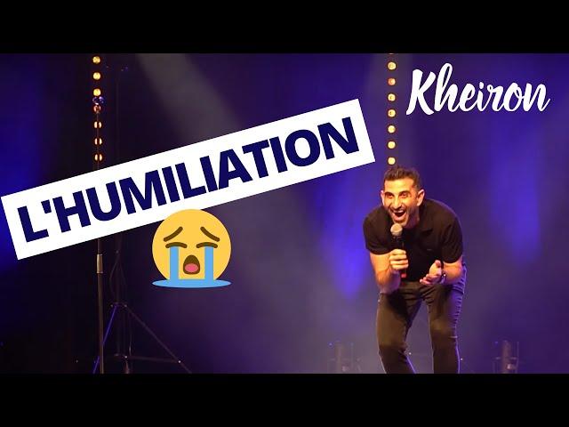Lhumiliation - 60 minutes avec Kheiron