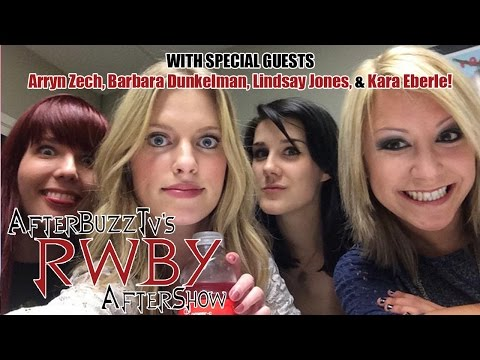 RWBY After Show W/ Kara Eberle, Barbara Dunkelman, Arryn Zech, & Lindsay Jones Volume 2 Episode 11