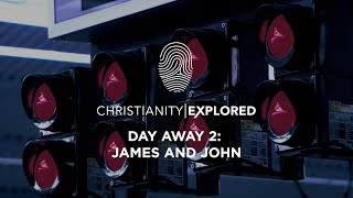 Christianity Explored Episode 8 | James and John