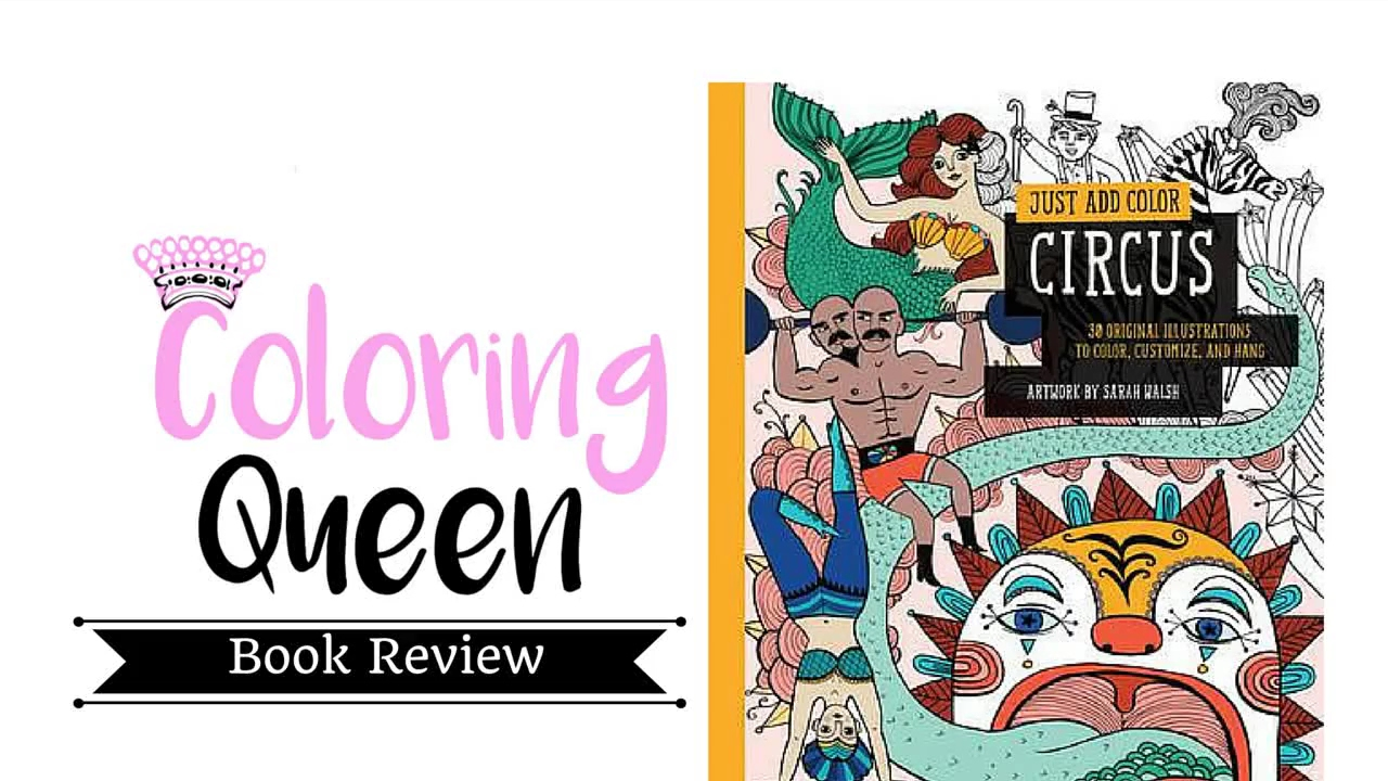 Just Add Color - Circus - Adult Coloring Book Review - YouTube