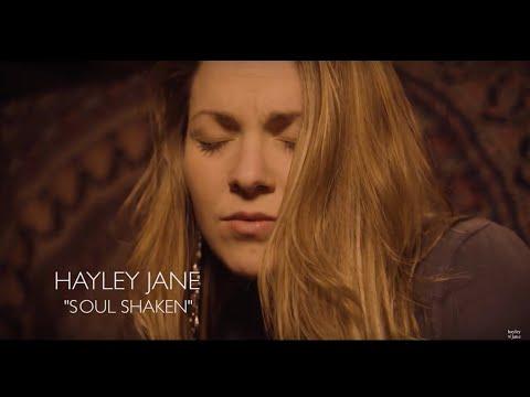 "Music Video: Hayley Jane – ""Soul Shaken"""