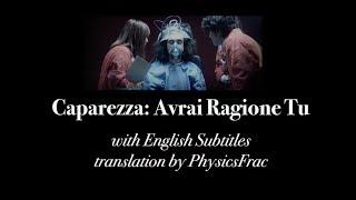 CAPAREZZA- AVRAI RAGIONE TU (English Subtitles)