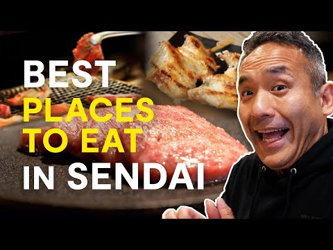 Best Places to Eat in Sendai | 3 Foods you need to try in Japan