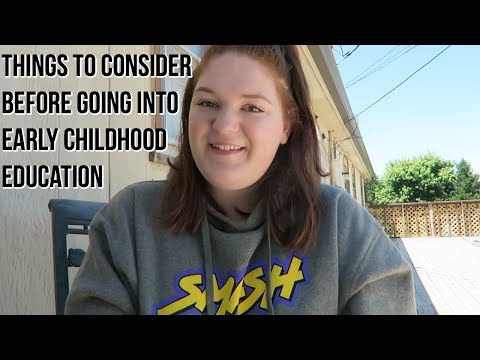 Things to Consider Before Going Into Early Childhood Education || Brianna Noelle