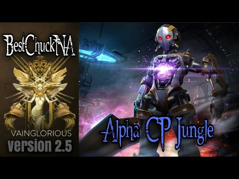 BestChuckNA | Alpha CP Jungle - Vainglory hero gameplay from a pro player