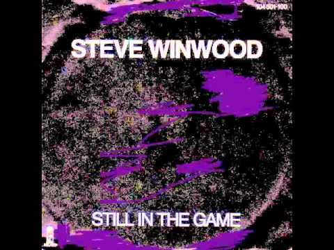 Steve Winwood - Still In The Game