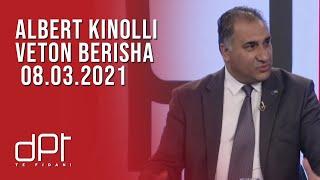 DPT, Albert Kinolli, Veton Berisha - 08.03.2021