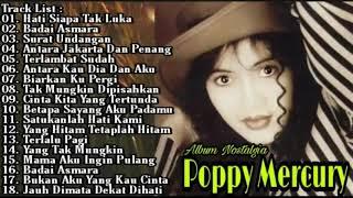 Poppy Mercury Full Album Tanpa Iklan Hati Siapa Tak Luka Badai Asmara Surat Undangan Pop 90an HD