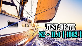 Test Drive Yacht — S2 - 11.0 [ 1982 year ]. Sailing Boat for 18 000 $