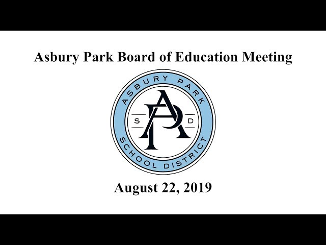 Asbury Park Board of Education - August 22, 2019