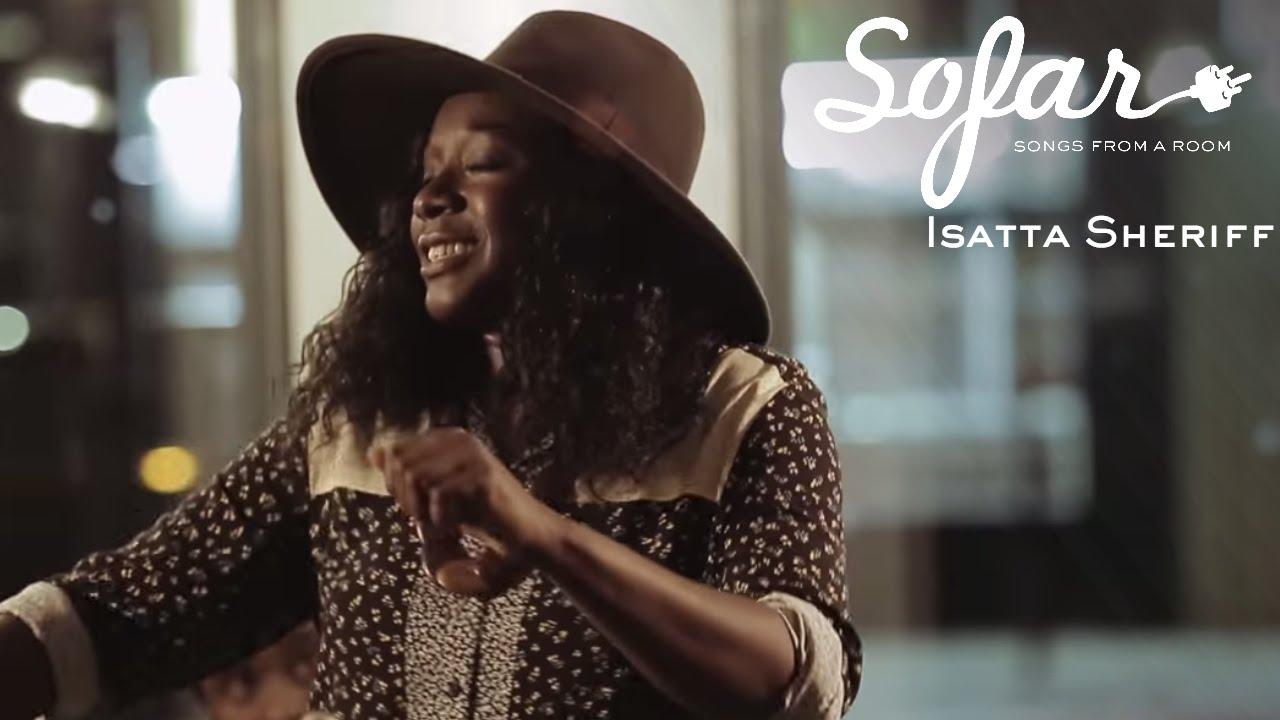 Download Isatta Sheriff - City   Sofar London