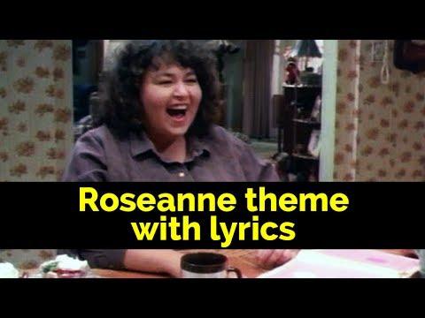 ROSEANNE Theme (w/lyrics)