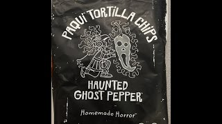 Paqui Tortilla Chips: Haunted Ghost Pepper Review