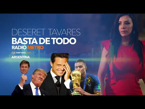 Deseret Tavares - LUIS MIGUEL Esta Muerto - Donald Trump - Francia Compro La Copa