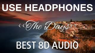 Avicii The Days BEST 8D AUDIO.mp3