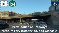 Permutation of Freeways - Ventura Freeway from the 405 to Glendale