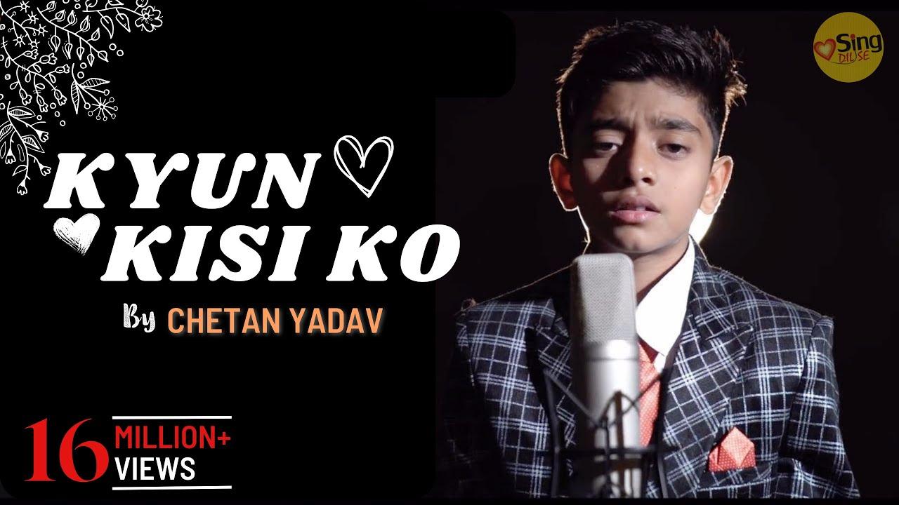 Download Kyun Kisi Ko | Tere Naam | Salman Khan | Unplugged cover | Chetan Yadav | Sing Dil Se