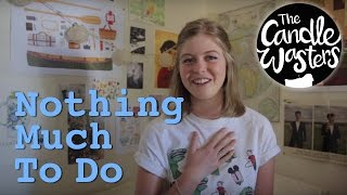 Nothing Much To Do Official Trailer