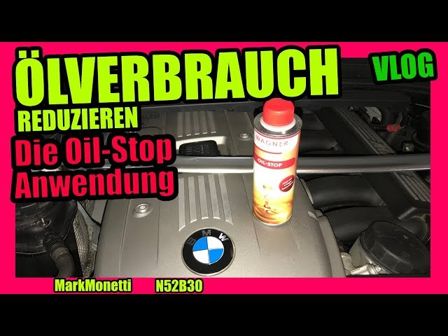 Ölverbrauch Oil-Stop Anwendung | Vlog | MarkMonetti