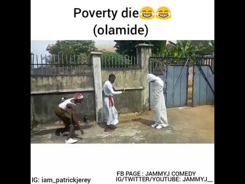 Poverty Die By Olamide