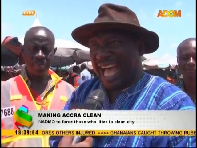Making Accra Clean: NADMO to force those who litter to clean (18-10-18)