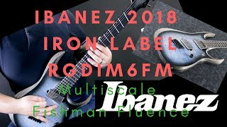 Ibanez 2018 RGDIM6FM Iron Label | Metal Playthrough | Multiscale Fishman Fluence Equipped Machine!