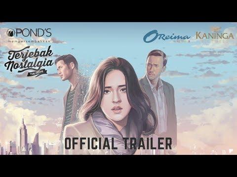 Terjebak Nostalgia Official New Trailer