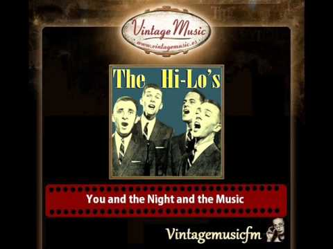 The Hi Lo's – You and the Night and the Music