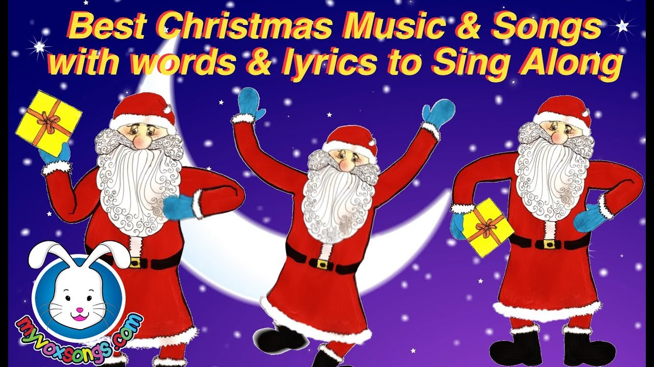 Best Christmas Songs & Christmas Carols with lyrics for kids & all ...
