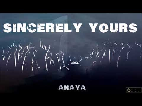 Anaya - Sincerely Yours