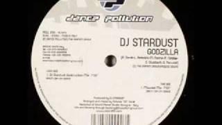 Dj Stardust - Godzilla (Dj Stardust Destruction Mix)