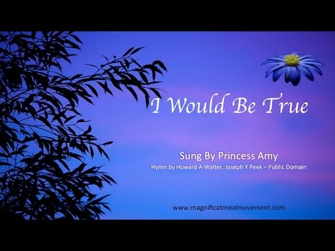 I Would Be True - Magnificat Meal Movement Choir