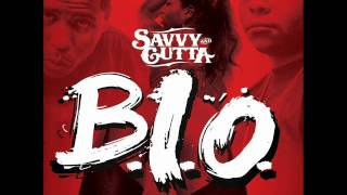 B.I.O. (BEND IT OVER) by Savvy & Gutta Boy