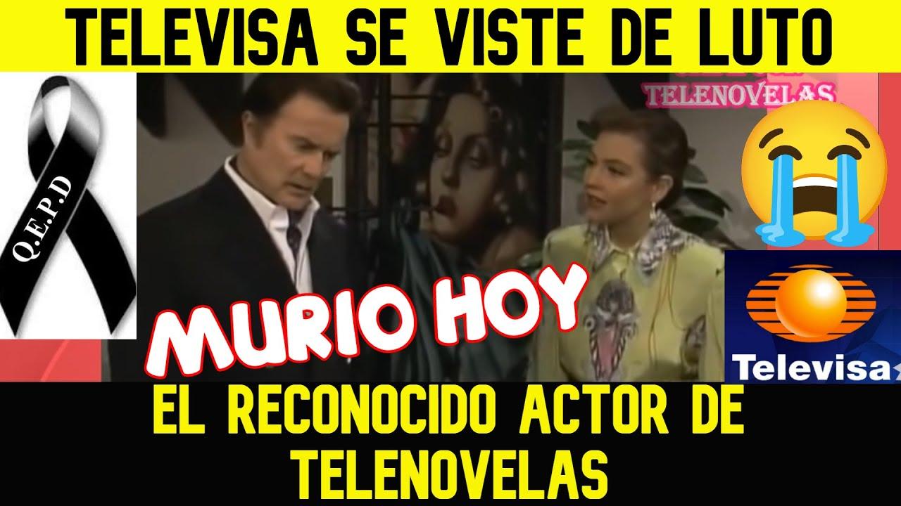 TRISTE NOTICIA! MURIO HOY EL QUERIDO ACTOR DE TELENOVELAS (Dos infartos acabaron con su vida)