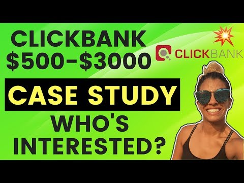 Clickbank $500-$3000 Affiliate Marketing Case Study – Let Me Know If You Want To See It