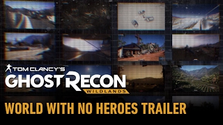 Tom Clancy's Ghost Recon Wildlands: World With No Heroes Trailer [AUT]