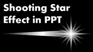 Erweiterte PowerPoint-Animationen-Tutorial - Wie man einen Shooting-Star-Effekt
