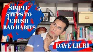 #PositiveHabits #Lifestyle #Mindset - Simple Steps to Crush Bad Habits