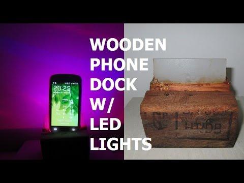 Homemade phone dock W/ LED lights [Wooden]