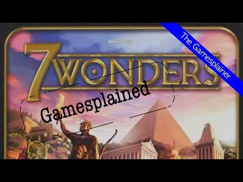 7 Wonders Gamesplained- Part 2