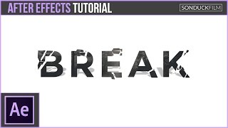 After Effects Tutorial: Break Up Text - Shatter Motion Graphics