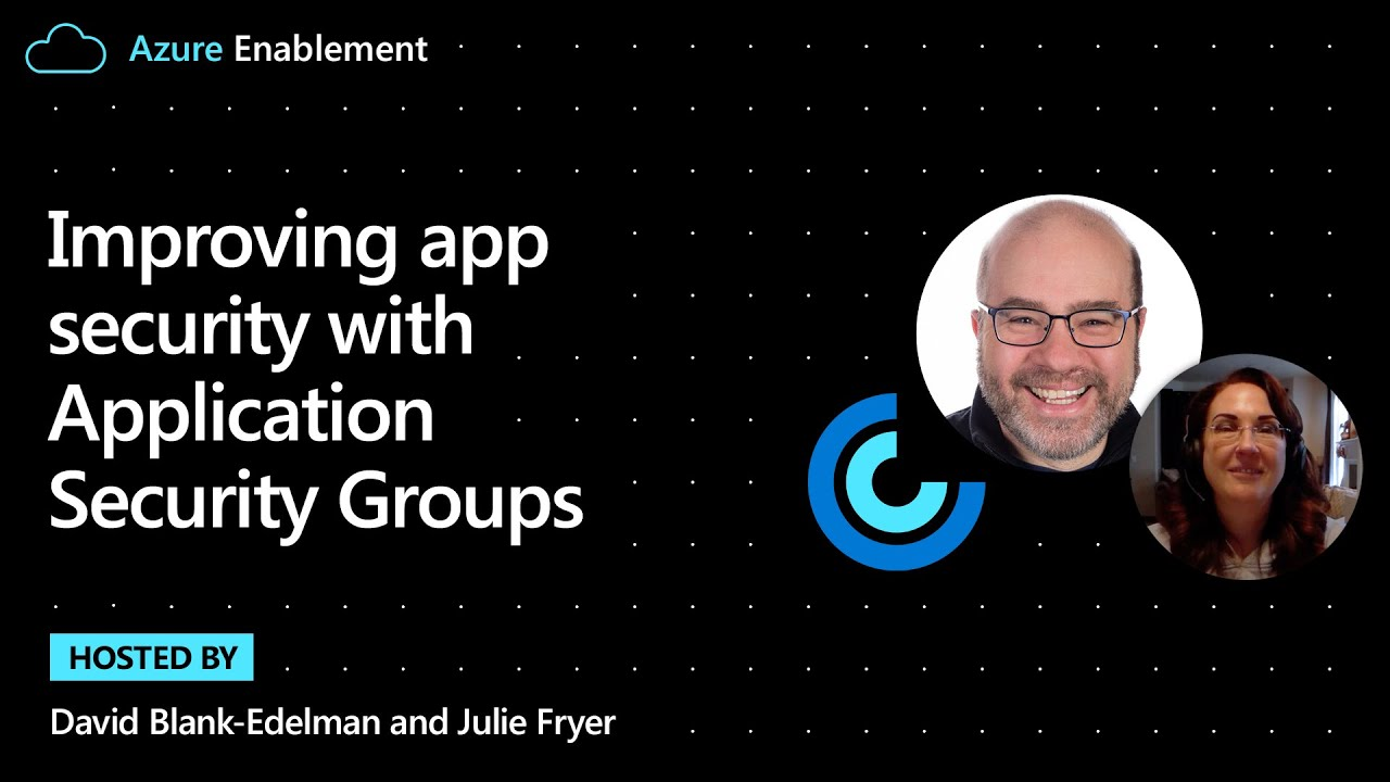Improve App Security with Application Security Groups