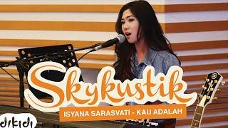 Isyana Sarasvati Kau Adalah Feat. Rayi Putra Remix