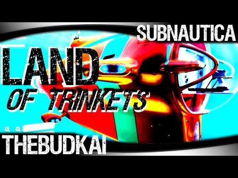 Subnautica :: Ep 4 :: Land of Trinkets